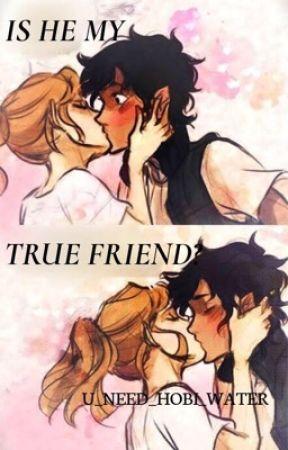 Is He My True Friend? (On hold)  by U_NEED_HOBI_WATER