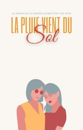 LA PLUIE VIENT DU SOL by -Mune_