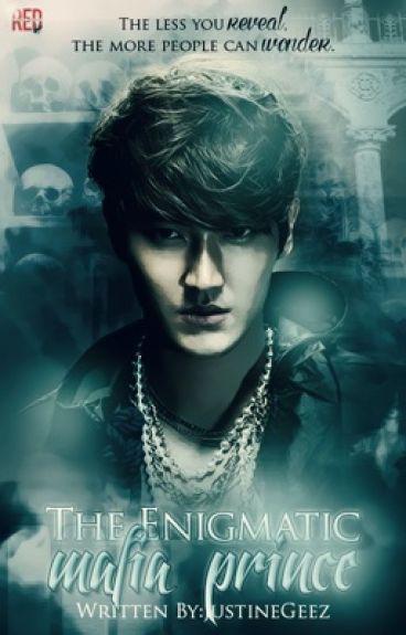 The Enigmatic Mafia Prince