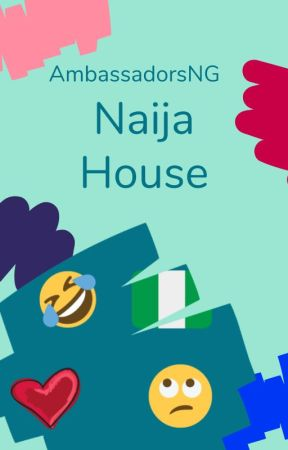 Naija House by AmbassadorsNG