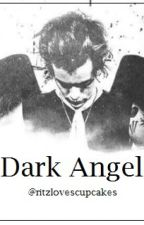 Dark Angel ➜ Harry Styles by blackteahxrry