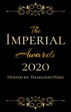 The Imperial Awards 2020(CLOSED FOR JUDGING) by TheImperialCommunity