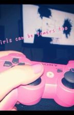 Girls can be gamers too (a Jizzie fanfic) by Yobotgirl