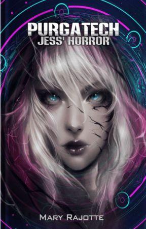 Purgatech: Jess' Horror by MaryRajotte