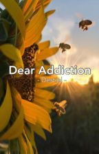 Dear addiction by 221castiel