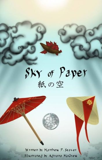 SKY OF PAPER: AN ASIAN STEAMPUNK FANTASY