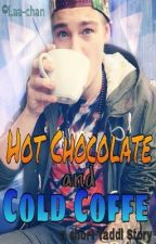 Hot Chocolate and Cold Coffe » Taddl √ by Laa-chan
