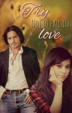 Try not to fall in love (English) by JackSparrow1963