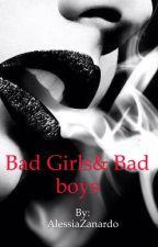 Bad Girls&Bad Boys by AlessiaZanardo