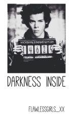 Darkness inside by flawlessgirls_xx