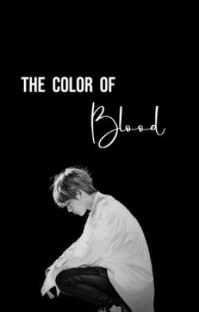 The Color Of Blood | taegi  by ttaekyo