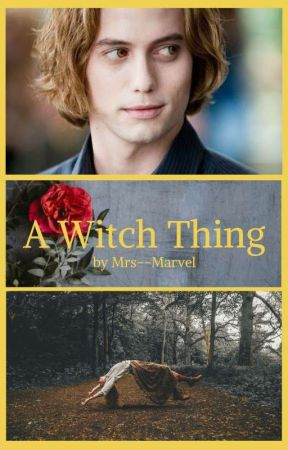 A Witch Thing (Jasper Hale x Reader) by Mrs--Marvel