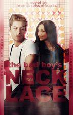 The Bad Boy's Necklace by mendbrokenhearts