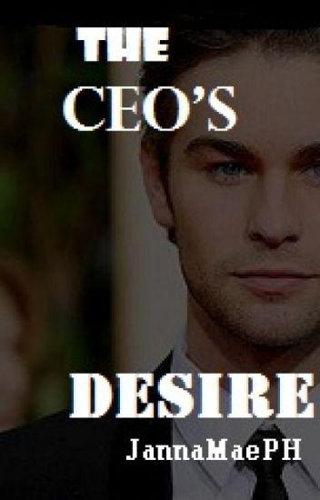THE CEO's DESIRE