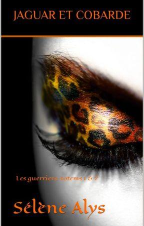 Les Guerriers-Totems - 1 : Jaguar by MylneScala