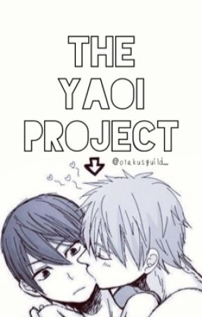 The Yaoi Project by otakusguild_