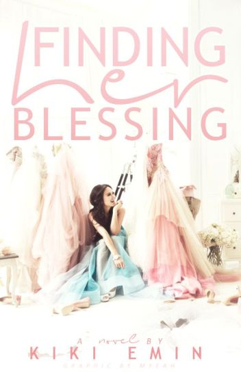 Finding Her Blessing