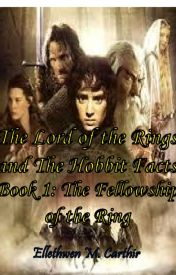 Lord of the Rings and The Hobbit Facts by Ellethwen2931