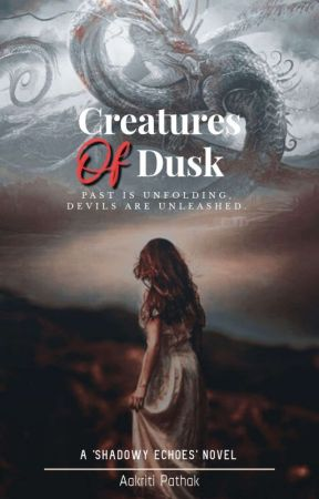 'Creatures Of Dusk' by AakritiPathak