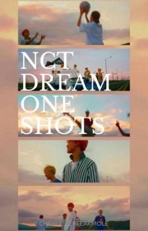 One Shots ~ NCT DREAM by Chenlesleftearmole