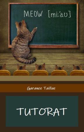 TUTORAT by GaranceTaillac