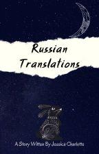 Russian Translations by fallinangel2003