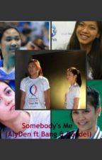 Somebody's Me (ALyDen ft. Bang Pineda and Bea de Leon) by darkangel0515