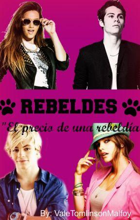 Rebeldes by ValeTomlinsonMalfoy