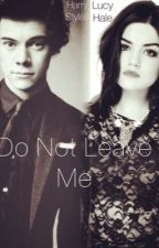 Do Not Leave Me by Claire-