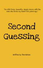 Second Guessing by Thevidrion