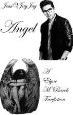 Angel || Elyas M'Barek *ON HOLD* by thefallenangel22