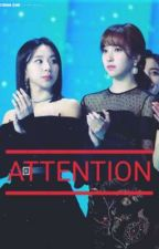 ATTENTION (MICHAENG) [COMPLETED] by MichaengFTW