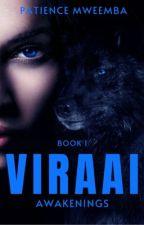 Viraai: Awakenings. by Patieenzz