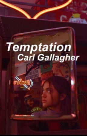 Temptation   Carl Gallagher  by welphoe