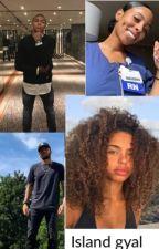 Island gyal / Neymar jr fanfic  by iyanla2