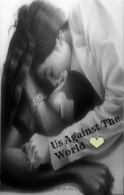 Us Against The World♦® by SheShortyy