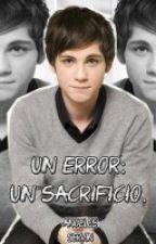 Un error: Un sacrificio. by itsangelesx