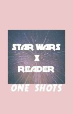Star Wars x Reader One Shots by _MaBMaB_