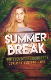 Summer Break by CrunchBuddy
