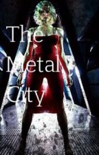 The metal city by blaaagh