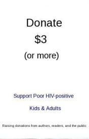Donate at least $3 to support poor HIV kids $ adults by NigelSalmon