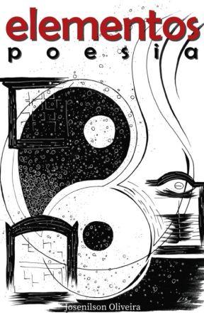 Elementos - Poesia by TheLettersOfJoy