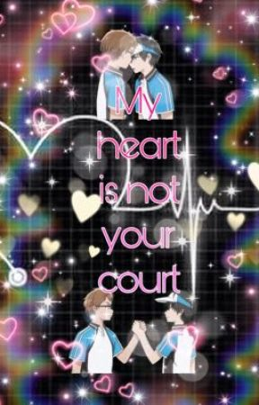 My heart is not your court by Garnetgogames13