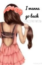 I Wanna Go Back by fabshaytards