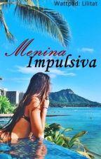 Menina Impulsiva #2 by Lilitat