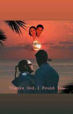 Thank God I Found You by iamemts28