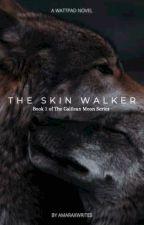 The Skin Walker by amaraxwrites