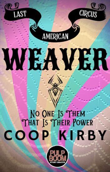 Weaver - The Last American Circus Duet+