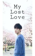 My Lost Love | YiZhan  by Taes_gal