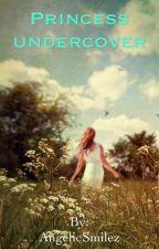 Princess Undercover by AngelicSmilez